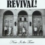 Revival! - Now Is the Time