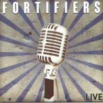 Fortifiers - Live