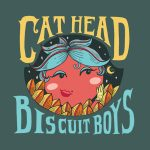 Cat Head Biscuit Boys - Cat Head Biscuit Boys