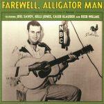Joel Savoy, Kelli Jones, Caleb Klauder and Reeb Willms - Farewell, Alligator Man