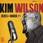 Kim Wilson - Blues and Boogie Vol. 1