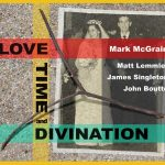 Mark McGrain - Love Time and Divination