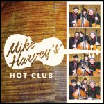 Mike Harvey's Hot Club - Mike Harvey's Hot Club