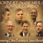 Norbert Susemihl's Joyful Gumbo - Norbert Susemihl's Joyful Gumbo