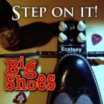 Big Shoes - Step On It!