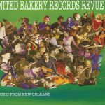 Various Artists - United Bakery Records Revue I