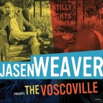 Jasen Weaver - The Voscoville