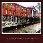 Bon Bon Vivant - Live at the New Orleans Jazz Museum