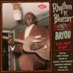 Various Artists - Rhythm 'n' Bluesin' by the Bayou: Livin', Lovin' & Lyin'