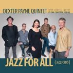Dexter Payne Quintet - Jazz for All (Jazz Forro)