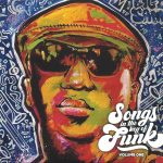 Big Sam's Funky Nation - Songs in the Key of Funk, Volume 1
