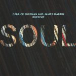 Derrick Freeman and James Martin - Soul