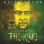 Keith Frank & The Soileau Zydeco Band - Return of the King