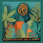 The Heavyweights Brass Band - This City