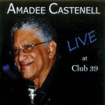 Amadee Castenell - Live at Club 39