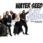 Water Seed - Say Yeah!! Live at the Blue Nile