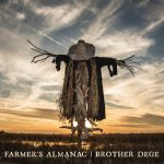 Brother Dege - Farmer's Almanac