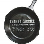 Chubby Carrier & the Bayou Swamp Band - Black Pot
