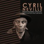 Cyril Neville Endangered Species - The Complete Recordings / Endangered Species: The Essential Recordings