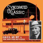 Greg Ruby & the Rhythm Runners - Syncopated Classic