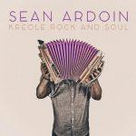 Sean Ardoin - Kreole Rock and Soul