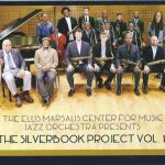 The Ellis Marsalis Center for Music Jazz Orchestra - The Silverbook Project Vol. 1