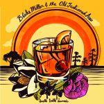Blake Miller & the Old Fashioned Aces - Quelle Belle Journée