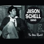 Jason Schell Band - To the Hunt