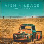 Jim Pharis - High Mileage