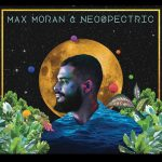 Max Moran & Neospectric - Neospectric