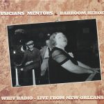 Various Artists - WHIV Radio - Live from New Orleans: Musicians, Mentors & Barroom Heroes (Independent)