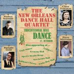 Norbert Susemihl, Chloe Feoranzo, Barnaby Gold and Harry Mayronne - The New Orleans Dance Hall Quartet