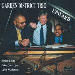 Garden District Trio - Upward