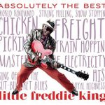 Little Freddie King - Absolutely the Best
