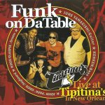 Funk on Da Table - Live at Tipitina's