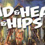 The HooDoo Loungers - Head & Heart & Hips