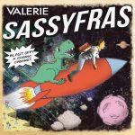Valerie Sassyfrass - Blast Off! A Cosmic Cabaret