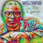 Davell Crawford, Dear Fats - I Love You