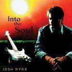 Josh Hyde - Into the Soul