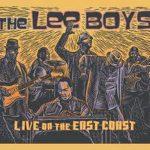 The Lee Boys - Live on the East Coast