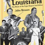 John Broven - South To Louisiana: The Music of the Cajun Bayous
