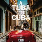 Preservation Hall Jazz Band - Tuba to Cuba