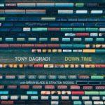 Tony Dagradi - Down Time