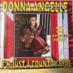 Donna Angelle and the Zydeco Posse - I'm Just a Country Girl