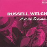 Russell Welch - Acetate Sessions