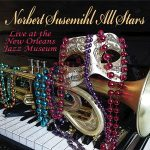 Norbert Susemihl All Stars - Live at the New Orleans Jazz Museum 2019