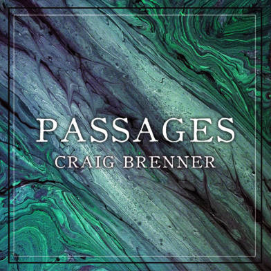 Craig Brenner, Passages (Independent)