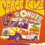 Kid Eggplant and the Groovy Melatauns - Peace, Love and Donuts