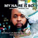 Bo Dollis Jr and the Wild Magnolias - My Name Is Bo