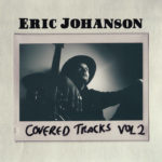 Eric Johanson - Covered Tracks Vol. 1 and Vol. 2